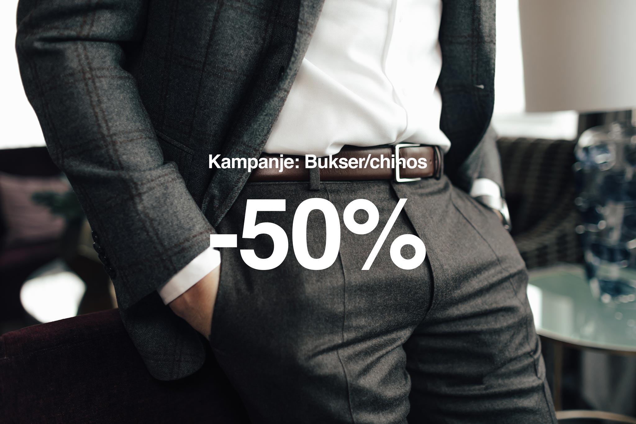 Kampanje på bukser/chinos: -50% på hele kolleksjonen!